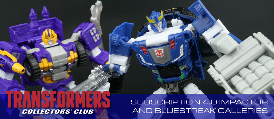 New Galleries: Club Subscription 4.0 Impactor and Bluestreak