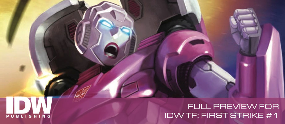 Full Preview for IDW Transformers: First Strike #1