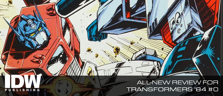 IDW Transformers '84 #0 Review