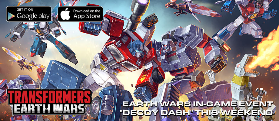 "Transformers Earth Wars ""Decoy Dash"" In-Game Event This Holiday Weekend plus new poster unveiled"