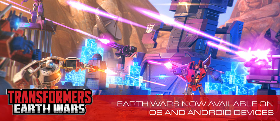 Transformers Earth Wars Real Time Strategy Combat Mobile App Now Available for iOS and Android Devices