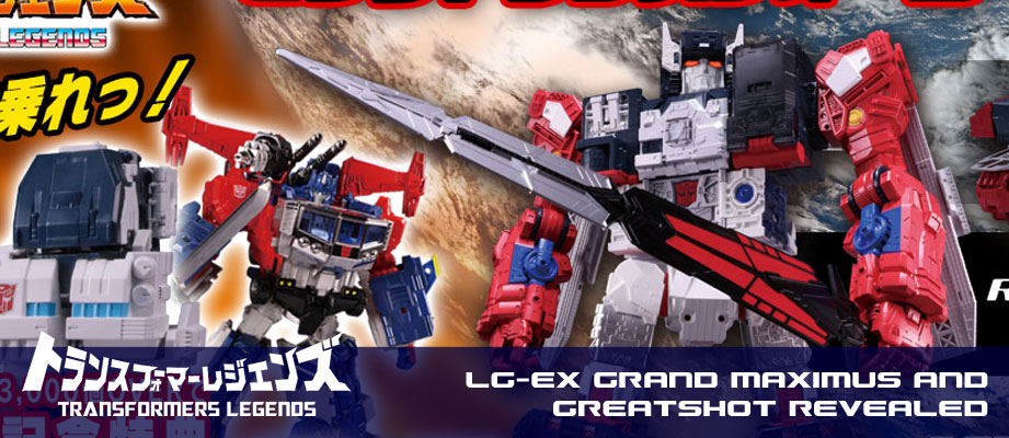 Takara Transformers Legends LG-EX Grand Maximus and Greatshot Revealed