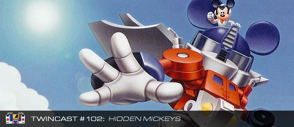 Transformers Podcast: Twincast / Podcast #102 - Hidden Mickeys