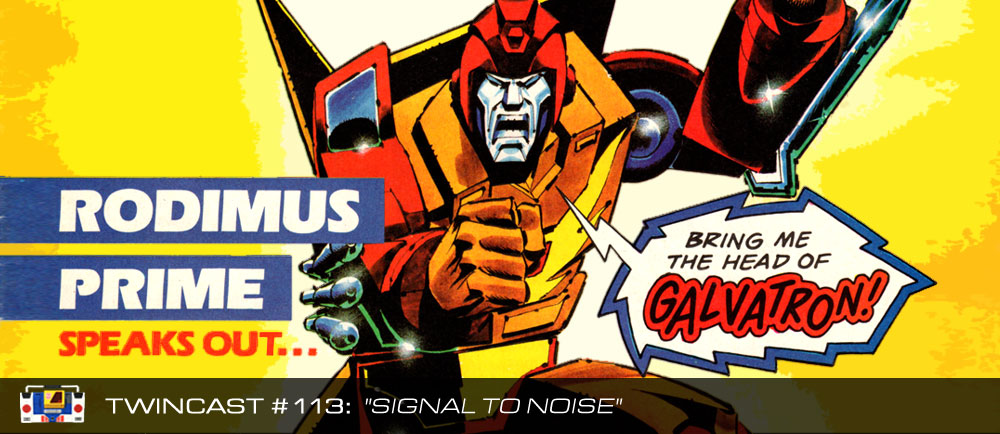 Transformers Podcast: Twincast / Podcast #113 - Signal To Noise