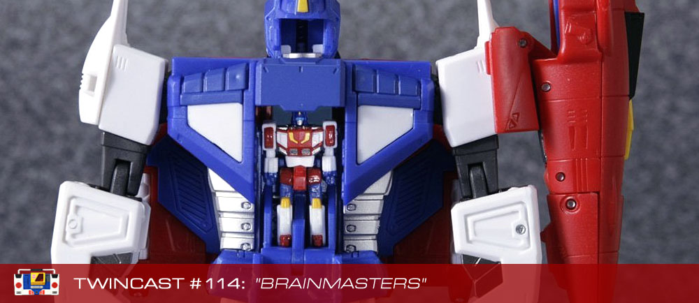 Transformers Podcast: Twincast / Podcast #114 - Brainmasters