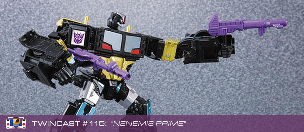 Transformers Podcast: Twincast / Podcast #115 - Nenemis Prime