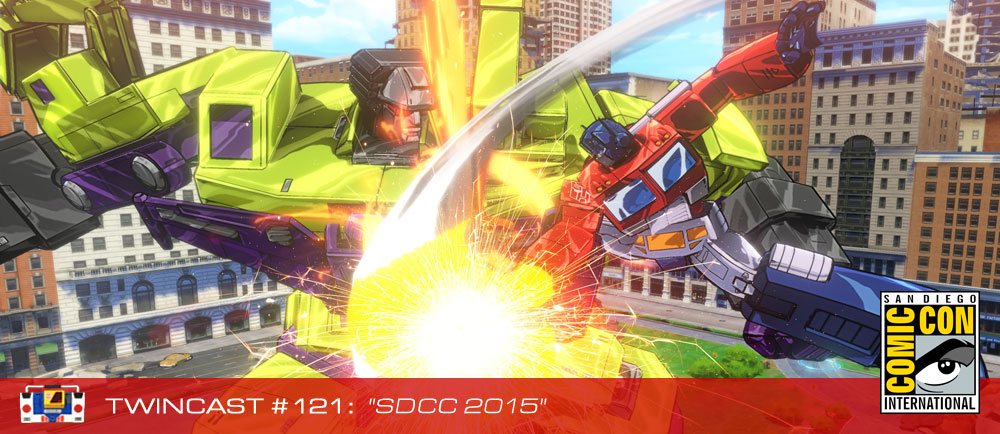 Transformers Podcast: Twincast / Podcast #121 - SDCC 2015