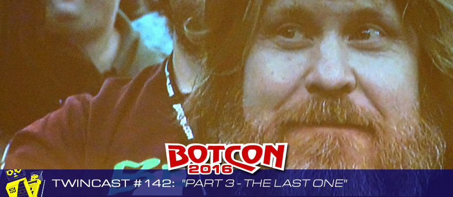 Transformers Podcast: Twincast / Podcast #142 - Botcon 2016 Part 3: The Last One