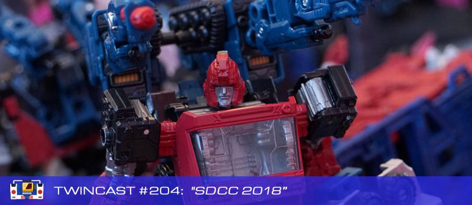 """Twincast / Podcast Episode #204 """"SDCC 2018"""""""