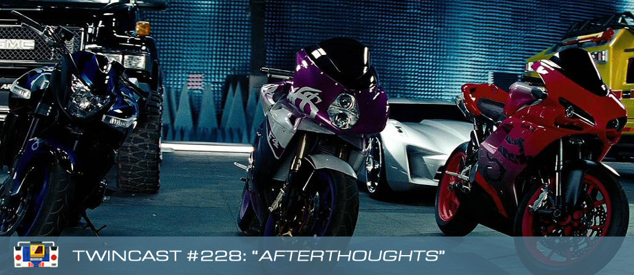 Transformers Podcast: Twincast / Podcast #228 - Afterthoughts