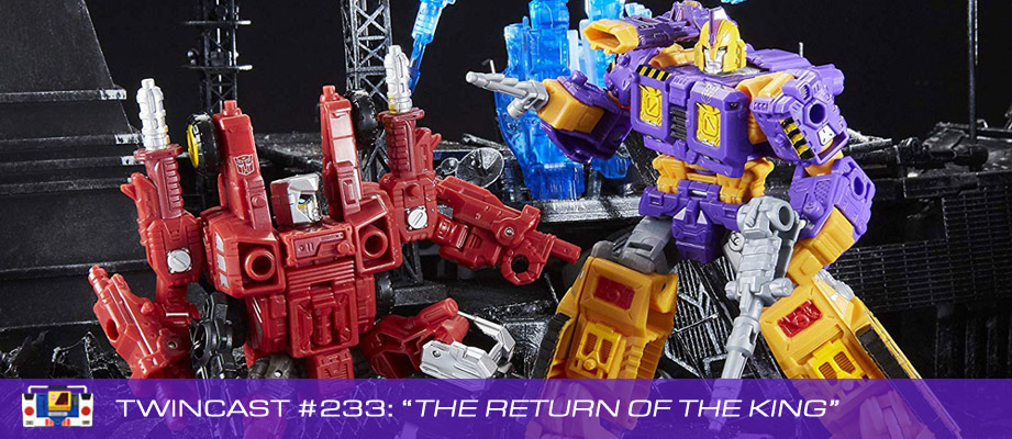 """Twincast / Podcast Episode #233 """"The Return of the King"""""""