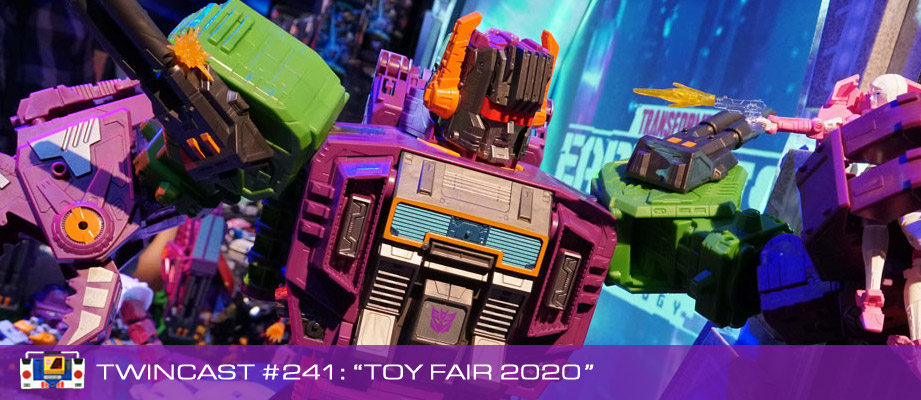 Transformers Podcast: Twincast / Podcast #241 - Toy Fair 2020