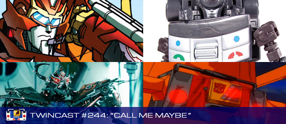 Transformers Podcast: Twincast / Podcast #244 - Call Me Maybe