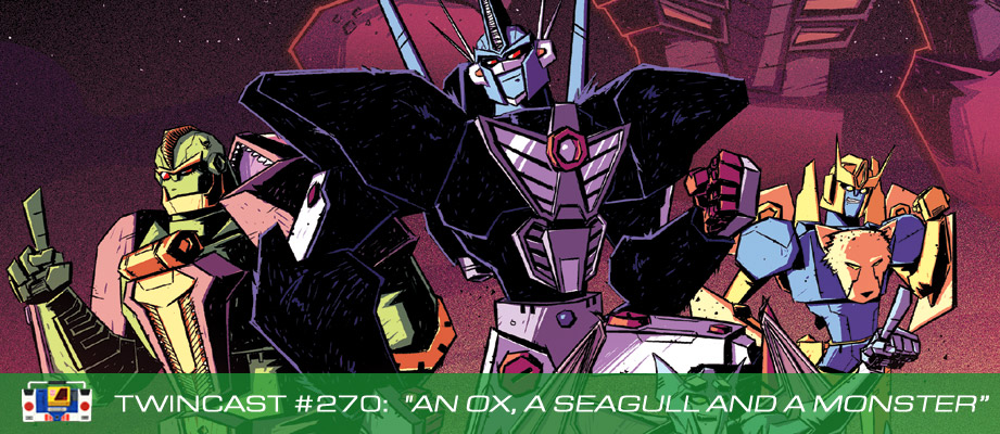 """Twincast / Podcast Episode #270 """"An Ox, a Seagull and a Monster"""""""