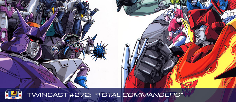 """Twincast / Podcast Episode #272 """"Total Commanders"""""""