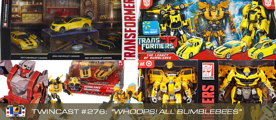 """Twincast / Podcast Episode #276 """"Whoops! All Bumblebees"""""""