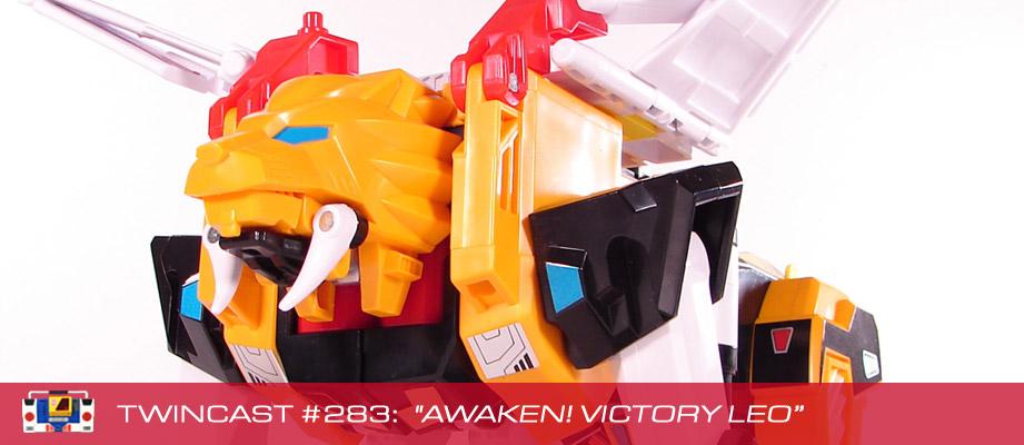"Twincast / Podcast Episode #283 ""Awaken! Victory Leo"""