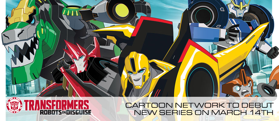 TRANSFORMERS: Robots in Disguise Special Primetime Premiere Airs March 14th on Cartoon Network