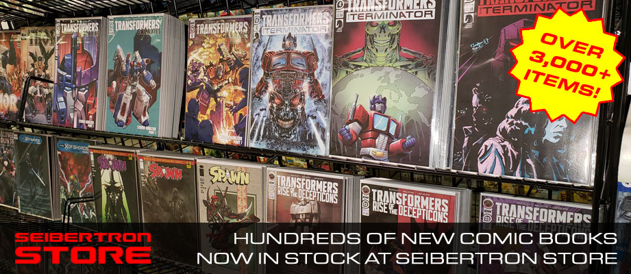 100s of new Transformers comic books and other titles in stock at the Seibertron Store