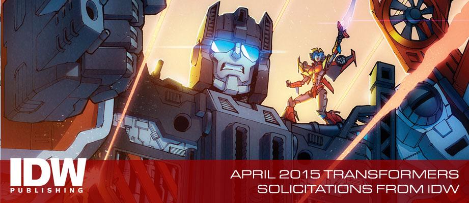 IDW Publishing Transformers Comics April 2015 Solicitations: Defenso