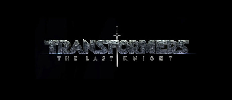 Official Title Announcement - Paramount Transformers: The Last Knight