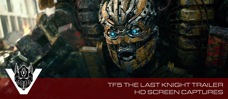 High Definition Stills Gallery Now Available for Transformers: The Last Knight Trailer