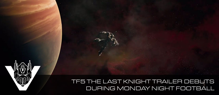 Transformers: The Last Knight Teaser Trailer Revealed