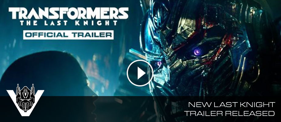 New official trailer for Transformers The Last Knight