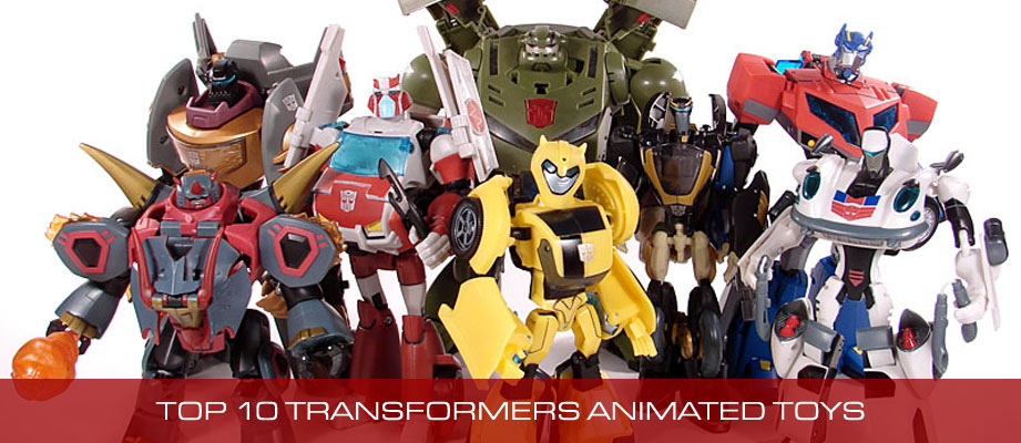 Top 10 Best Transformers Animated Toys