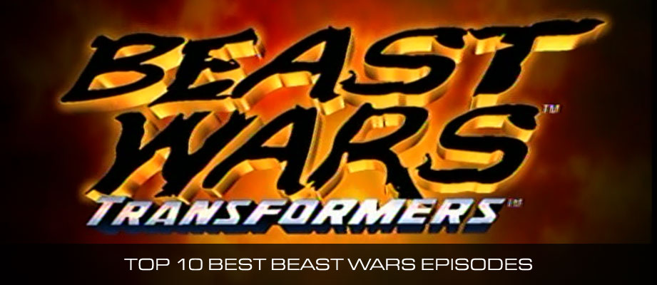 Top 10 Best Beast Wars Episodes