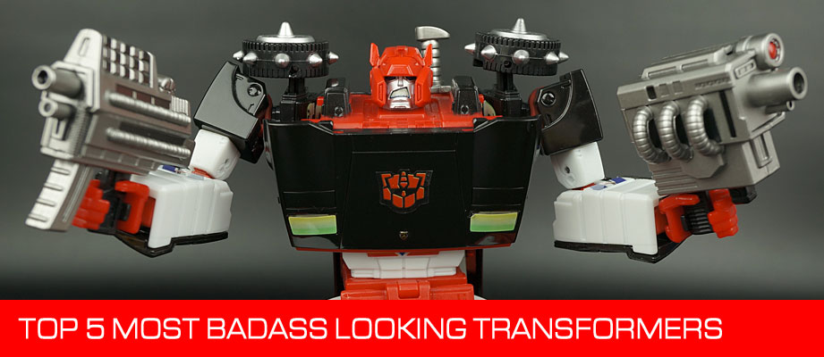 Top 5 Most Badass Looking Transformers Toys
