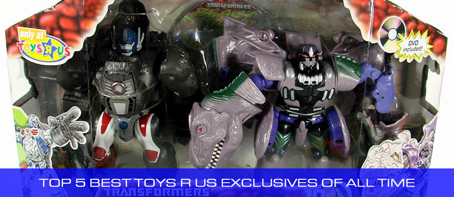 Top 5 Best Toys R Us Transformers Exclusives of All Time
