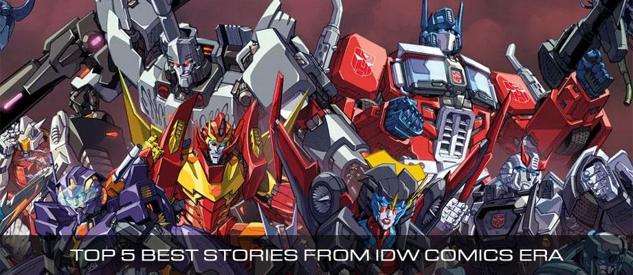 Top 5 Best Transformers Stories from IDW Comics Era