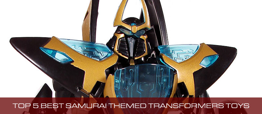 Top 5 Best Samurai Themed Transformers Toys