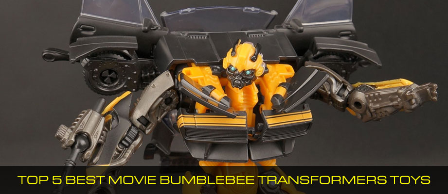 Top 5 Best Movie Bumblebee Transformers Toys
