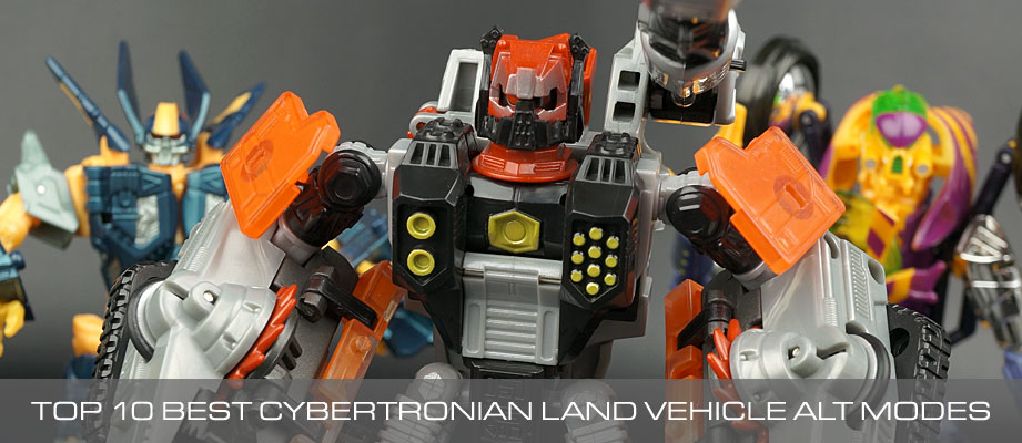 Top 10 Best Transformers Toys with Cybertronian Land Vehicle Alt Modes
