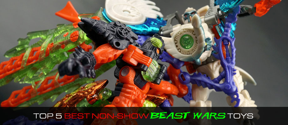 Top 5 Best Beast Wars Toys of Non Show Characters