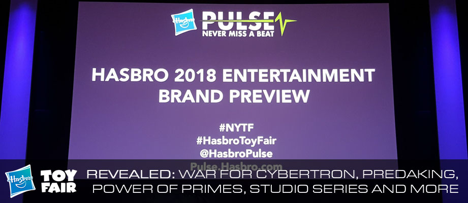 Toy Fair 2018 - Hasbro Entertainment Brand Preview, including Transformers: Studio Series, Generations, War for Cybertron, Fan Poll #HasbroToyFair #NYTF