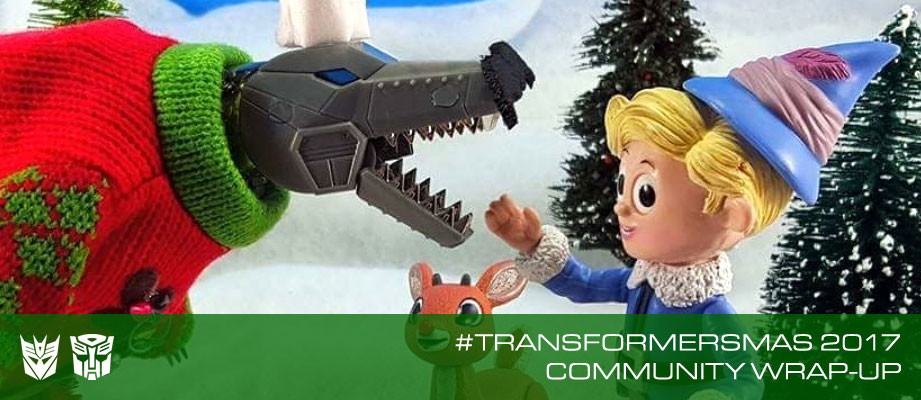 The Seibertron.com #Transformersmas 2017 Community Wrap-Up