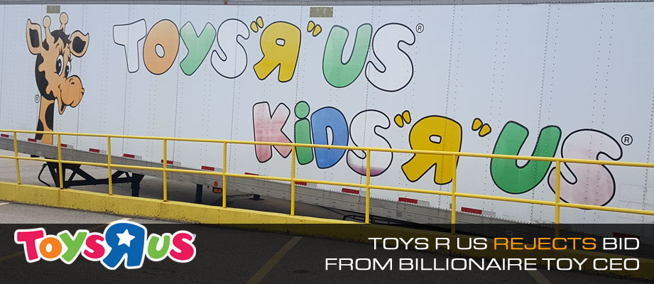 Toys R Us rejects bid from billionaire toy CEO Isaac Larian