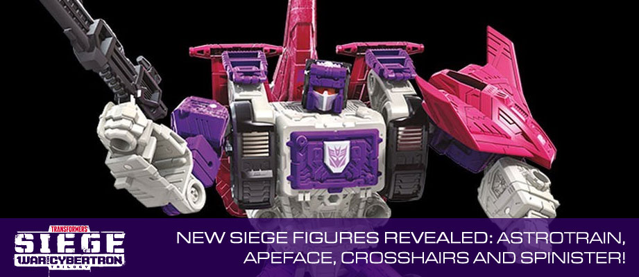 New WFC SIEGE Products reveals: Voyager Apeface, Leader Astrotrain, Deluxe Spinister and Crosshairs