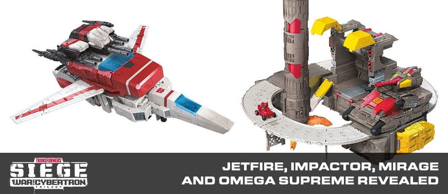 New SIEGE Products reveals: Commander Class Jetfire, Titan Class Omega Supreme, Mirage and Impactor!