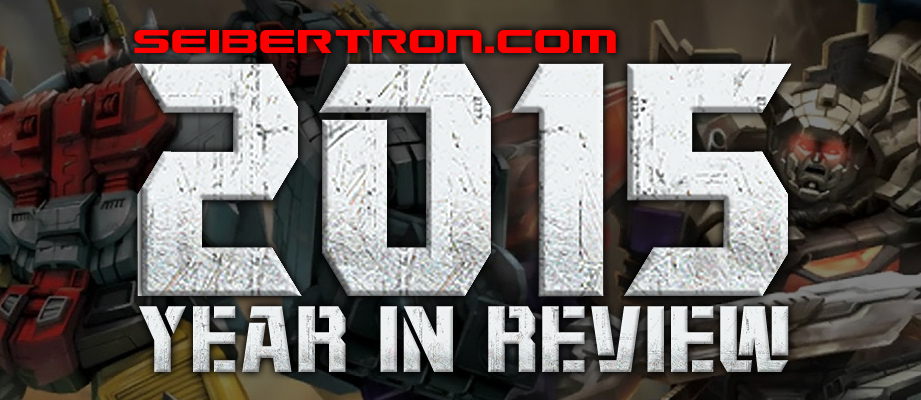 Seibertron.com 2015 Year in Review - A Combined Compilation