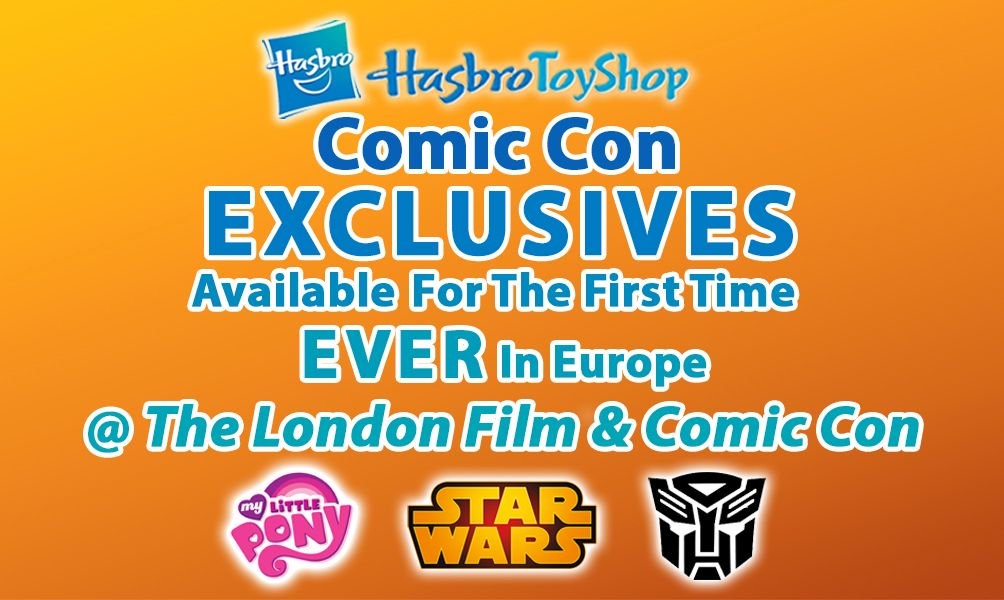 Transformers News: Hasbro San Diego Comic Con 2016 Exclusives To Be Available at London Film and Comic Con